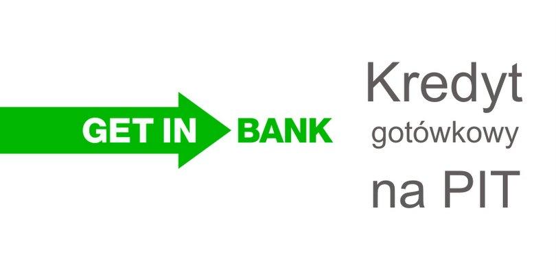 Getin Bank kredyt gotówkowy na PIT